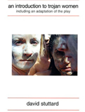 An Introduction to Trojan Women, 1996